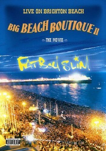 Fatboy Slim - Big Beach Boutique II - Live On Brighton Beach Preisvergleich