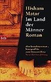 Im Land der Männer: Roman - Hisham Matar