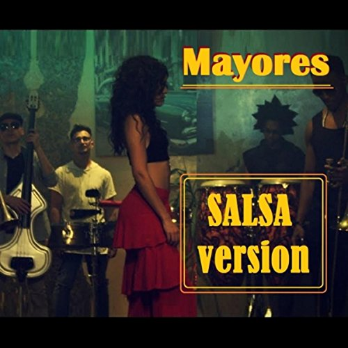 Mayores (Salsa Version) - Mandinga