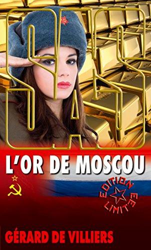 SAS 114 L'Or de Moscou par Gérard de Villiers