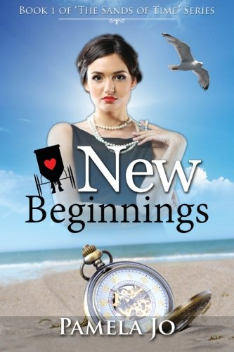 New Beginnings Sands Of Time Volume 1