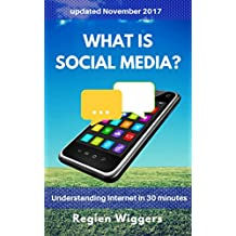 What is social media? (Understanding Internet Book 1) (English Edition)