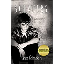 Solacers: An Iranian Oliver Twist Story- A Memoir (English Edition)