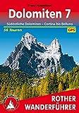 Dolomiten 7: Südöstliche Dolomiten - Cortina bis Belluno 56 Touren. Mit GPS-Tracks. (Rother Wanderführer)