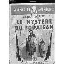 Le mystère du Foraisan. Illustrations d'André Galland. 1957. Broché. 156 pages. (Alpes, Enfantina, Spéléologie)