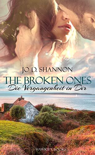 Buchseite und Rezensionen zu 'The broken Ones - Die Vergangenheit in Dir' von Jo D.  Shannon