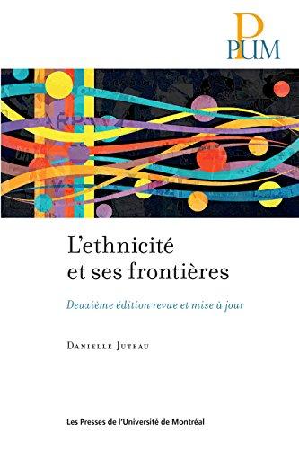 Livres gratuits en ligne L'ethnicité et ses frontières: Deuxième édition revue et mise à jour pdf