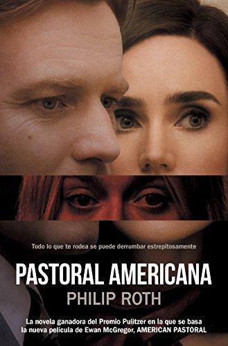 Pastoral americana por Philip Roth