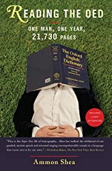 [(Reading the OED: One Man, One Year, 21,730 Pages)] [Author: Ammon Shea] published on (May, 2009)