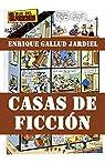 Casas de ficción: Los más famosos lugares de la literatura y el cine par Gallud Jardiel