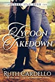 Tycoon Takedown (Lone Star Burn Book 2) by Ruth Cardello