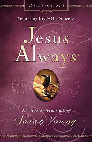 Jesus Always: Embracing Joy in His Presence (Jesus Calling (R)) por Sarah Young