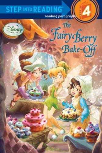 The Fairy Berry Bake-Off (Step Into Reading - Level 4 - Quality)
