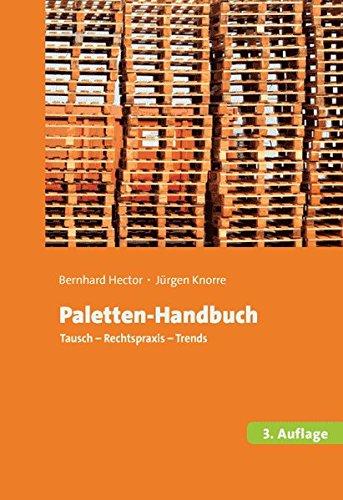 Paletten-Handbuch: Tausch, Rechtspraxis, Trends -