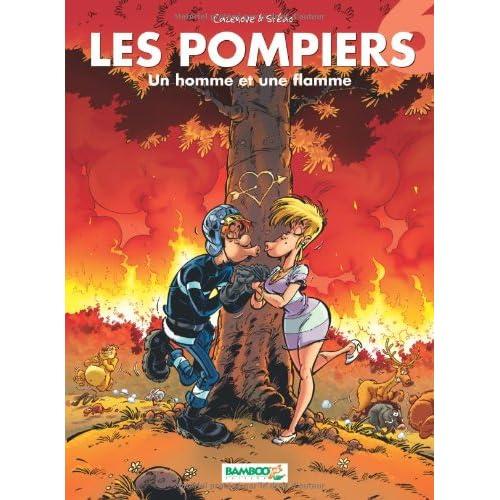 Les Pompiers, Tome 6 : Un homme et une flamme
