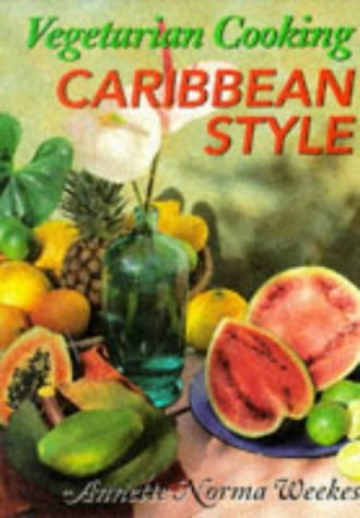 vegetarian-cooking-caribbean-style-by-annette-norma-weekes-1996-10-06