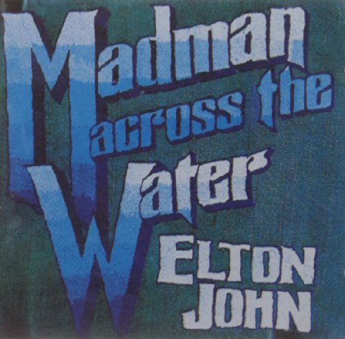 Elton John: Madman Across the Water (Audio CD)