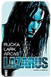 Lazarus - Tome 01: Pour la famille