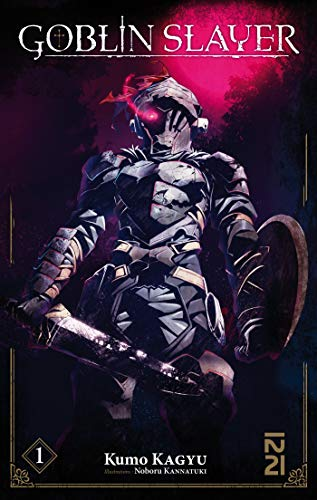 Goblin Slayer (Light Novel) - tome 01 par Kumo KAGYU