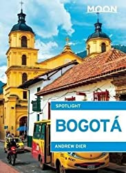 [(Moon Spotlight Bogota)] [By (author) Andrew Dier] published on (June, 2015)