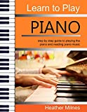 #9: Learn to Play Piano: step by step guide to playing the piano and reading piano music