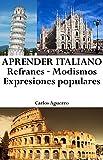 Image de Aprender Italiano: Refranes ‒ Modismos ‒ Expresiones populares