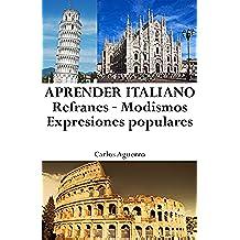 Aprender Italiano: Refranes ‒ Modismos ‒ Expresiones populares