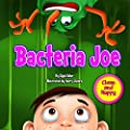 """Children's book: """"BACTERIA JOE"""": Motivating Your Child to Brush Their Teeth (Personal Hygiene book for kids): Bedtime stories for beginner readers level - 1 (Clean and Happy) - low-cost UK light store."""