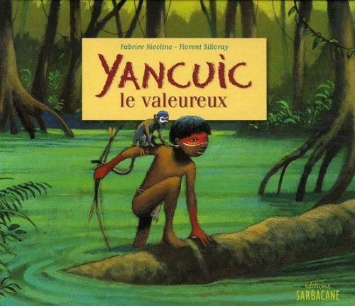 Yancuic le valeureux
