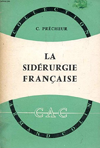 LA SIDERURGIE FRANCAISE