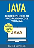 Java: Beginner's Guide to Programming Code with Java (English Edition)