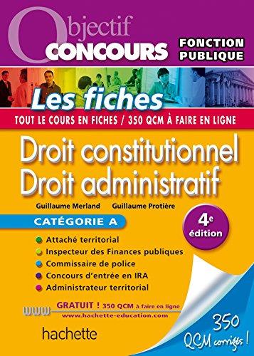 Objectif Concours - Droit constitutionnel et droit administratif - Catgorie A