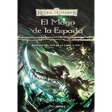 El mago de la espada (Espadas del Mar de la Luna)