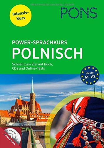 PONS Power-Sprachkurs Polnisch: Schnell zum Ziel mit Buch, CDs und Online-Tests