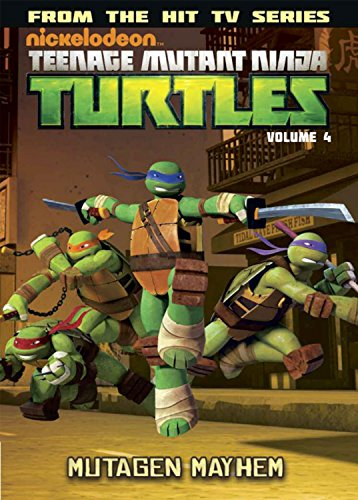 Teenage Mutant Ninja Turtles Animated Volume 4: Mutagen Mayhem (TMNT Animated Adaptation, Band 4)