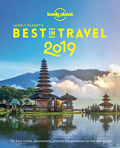 Lonely Planet's Best in Travel 2019 (English Edition) por Lonely Planet