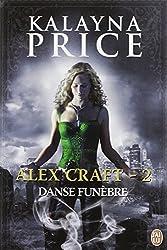 Alex Craft, tome 2 : Danse funébre