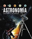 Astronomía guía para el aficionado (Enciclopedia Universal) (Tapa blanda)