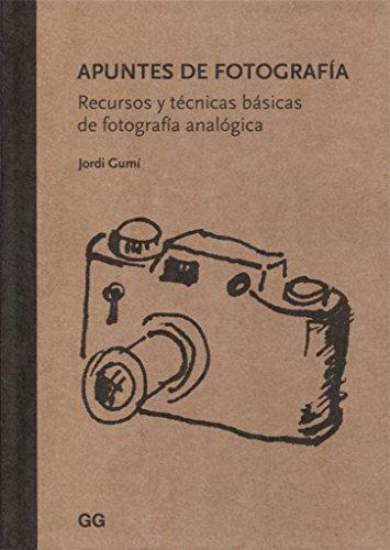 Apuntes de fotografía. Recursos y técnicas básicas de fotografía analógica por Jordi Gumí