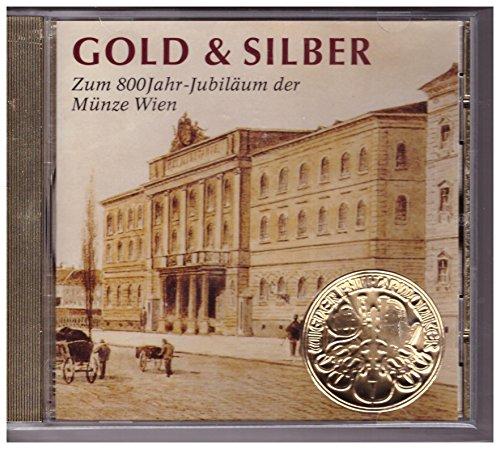 Gold & Silber - Zum 800 Jubiläum der Münze Wien - 1 CD - Willy Boskovsky -