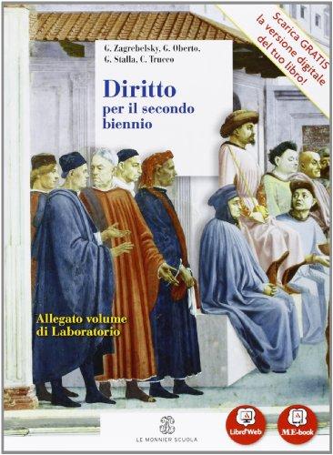 Diritto - Volume unico ed. riforma per il 2° biennio + Laboratorio. Con Me book e Contenuti Digitali Integrativi online