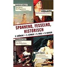 Spannend, fesselnd, historisch (Historische Romane im GMEINER-Verlag)