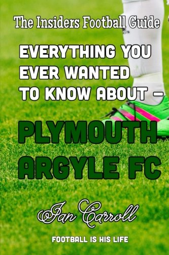 everything-you-ever-wanted-to-know-about-plymouth-argyle-fc