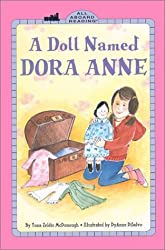 A Doll Named Dora Anne (All Aboard Reading - Level 3) by Yona Zeldis McDonough (2002-07-05)