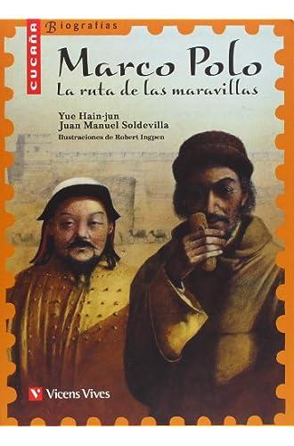 Marco Polo. La Ruta de las Maravillas