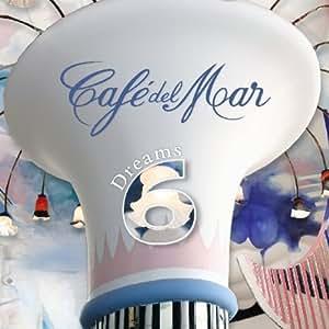 Cafe Del Mar Dreams 6