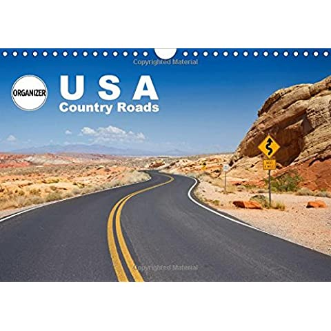 USA Country Roads (Wall Calendar 2017 DIN A4 Landscape): Lonely Trips in North America (Birthday calendar, 14 pages ) - America Del Wall Calendar