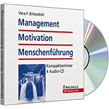 Management, Motivation & Menschenführung: Kompaktseminar