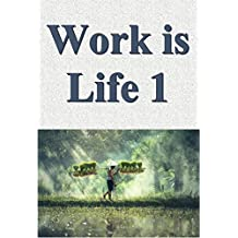 Work is life 01 (Japanese Edition)