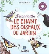 Reconnaître le chant des oiseaux du jardin (1CD audio)